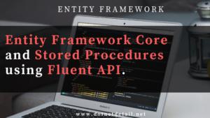 entity framework core & stored procedure using fluent API