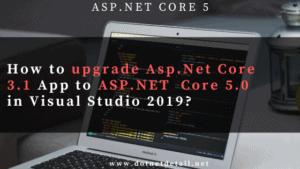 upgrade asp.net core 3.1 to asp.net core 5