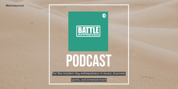 NEW! Battle Approved podcast 🎧