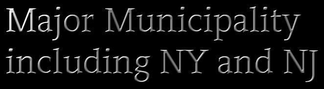 Major Municipalities NJ and NY