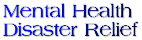 Provided Mental Health Services during major Diasters