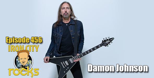 Iron City Rocks Podcast Episode 456 featuring Damon Johnson