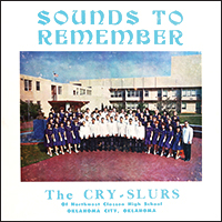 Cry-Slurs-03 IMG_7834-Sounds-to-Remember