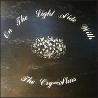 Cry-Slurs-07 On the Light Side-med