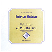 Cry-Slurs-10 IMG_7840-Under-the-Mistletoe