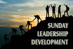 Sunday Leadership Development