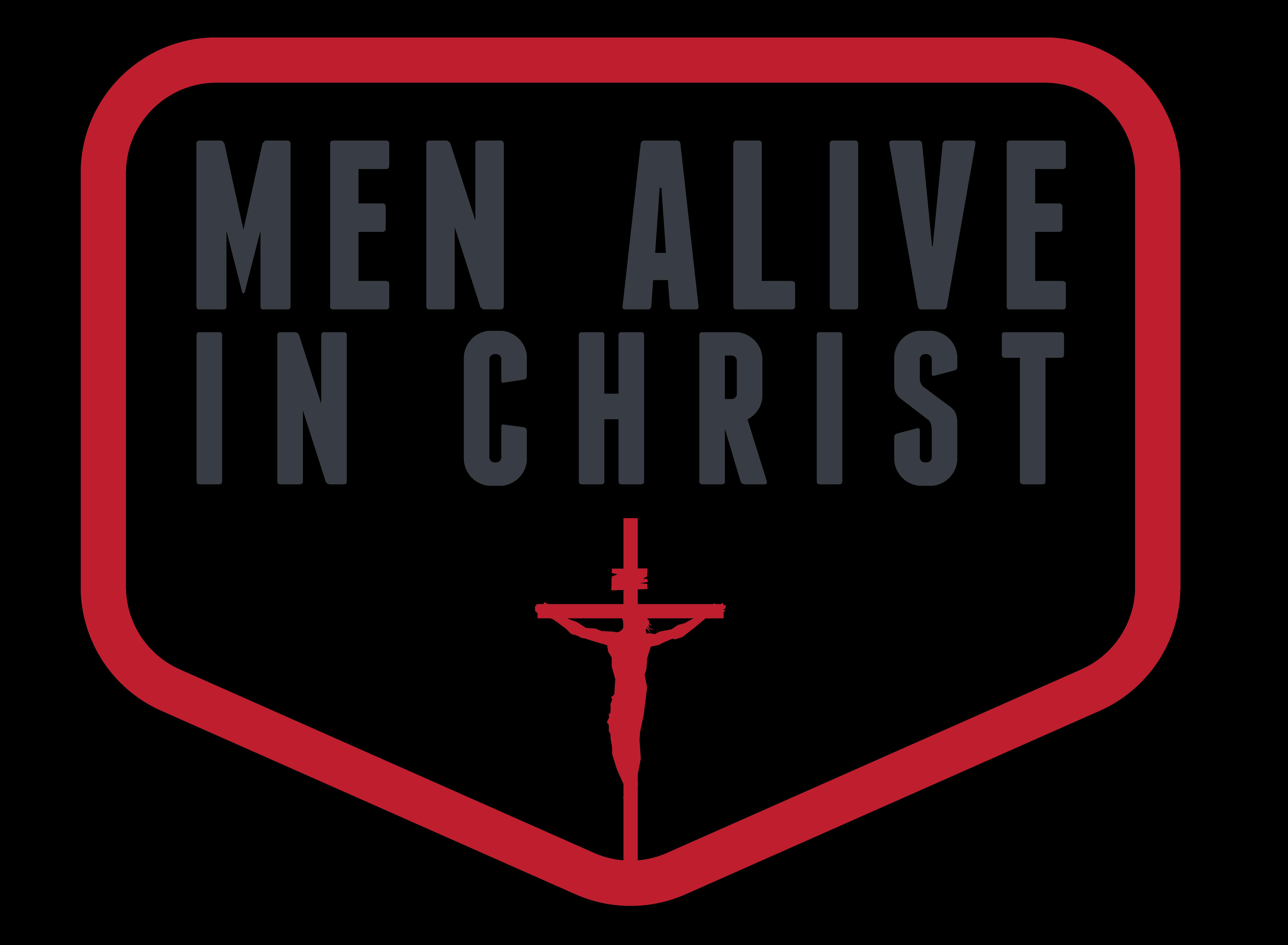 Men Alive in Christ
