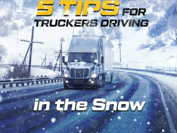5 TIPS FOR TRUCKERS DRIVING IN THE SNOW