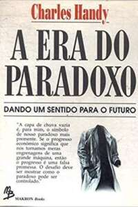 A era do paradoxo