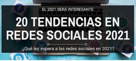 ¿Cuáles serán las tendencias en redes sociales en 2021?