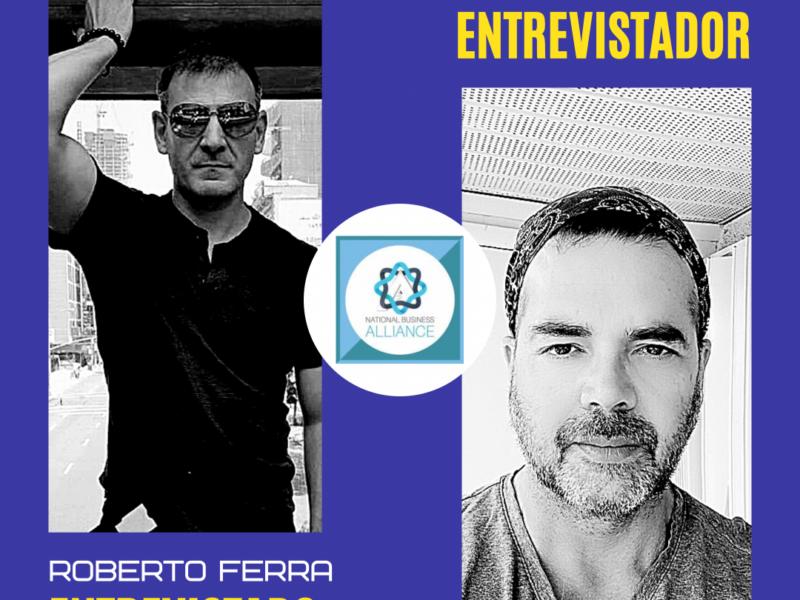 Entrevista exclusiva con el Gurú Roberto Ferra experto en Finanzas