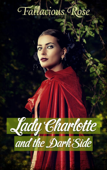 Lady Charlotte & the Dark Side