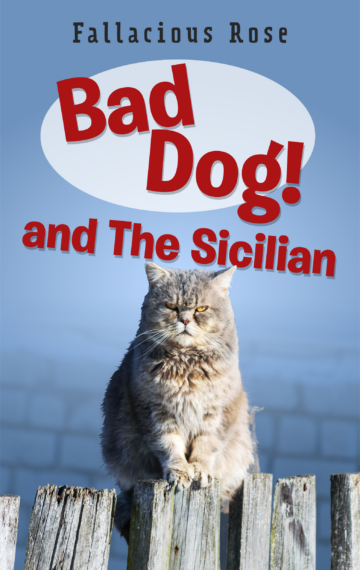 Bad Dog & the Sicilian