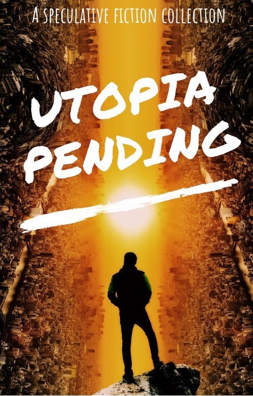 Utopia Pending