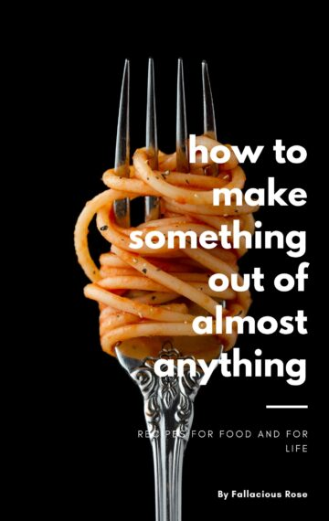 How to Make Something out of Anything