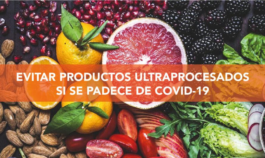 Reducir ingesta de productos ultraprocesados, clave en la recuperación de COVID-19
