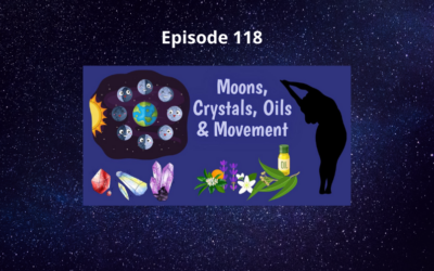 How Your Energy Can Be Affected by Moons, Oils, Crystals & Movement with MJ Allen – Episode 118
