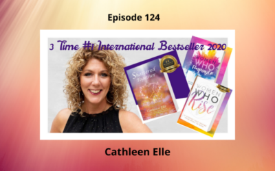 From Grief to Belief: How to Heal From Unexpected Loss with Cathleen Elle – Episode 124