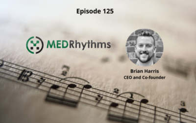 MedRhythms – Music and Neuroscience for Stroke, Traumatic Brain Injuries, MS, Parkinson's and Cerebral Palsy – Episode 125