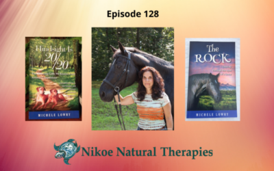 Tuning Into Your Animals to Discover What They Really Need – Michele Lowry – Episode 128