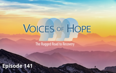 Voices of Hope: The Rugged Road to Recovery – Episode 141