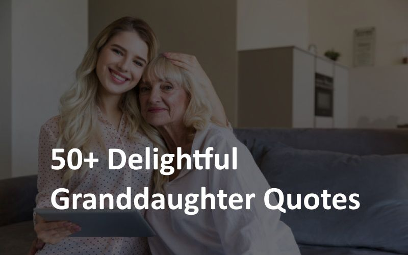 Delightful Granddaughters Quotes