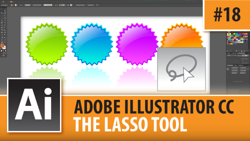 Adobe Illustrator Creative Cloud – The Lasso Tool – Episode #18