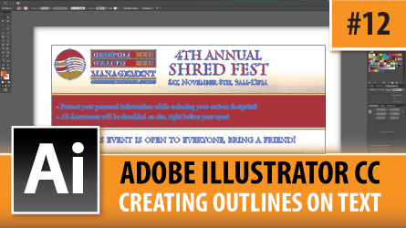 Adobe Illustrator Creative Cloud – Creating Outlines On Text – Episode #12