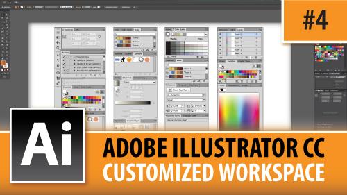 Adobe Illustrator Creative Cloud – Customized Workspaces – Episode #4