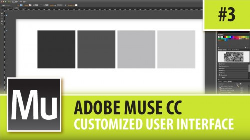 Adobe Muse CC – Customized User Interface – Episode #3