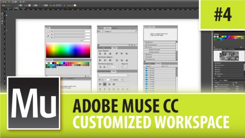 Adobe Muse CC – Customized Workspace – Episode #4
