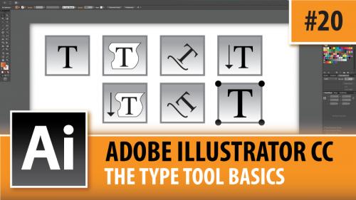 Adobe Illustrator Creative Cloud – The Type Tool Basics – Episode #20