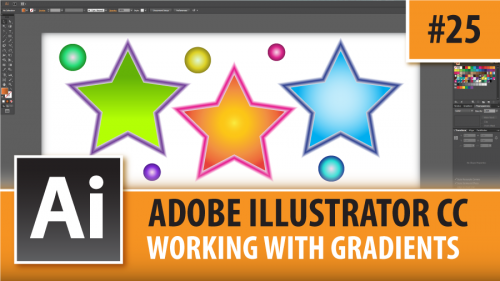 Adobe Illustrator Creative Cloud – Working With Gradients – Episode #25