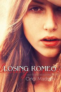 Losing Romeo