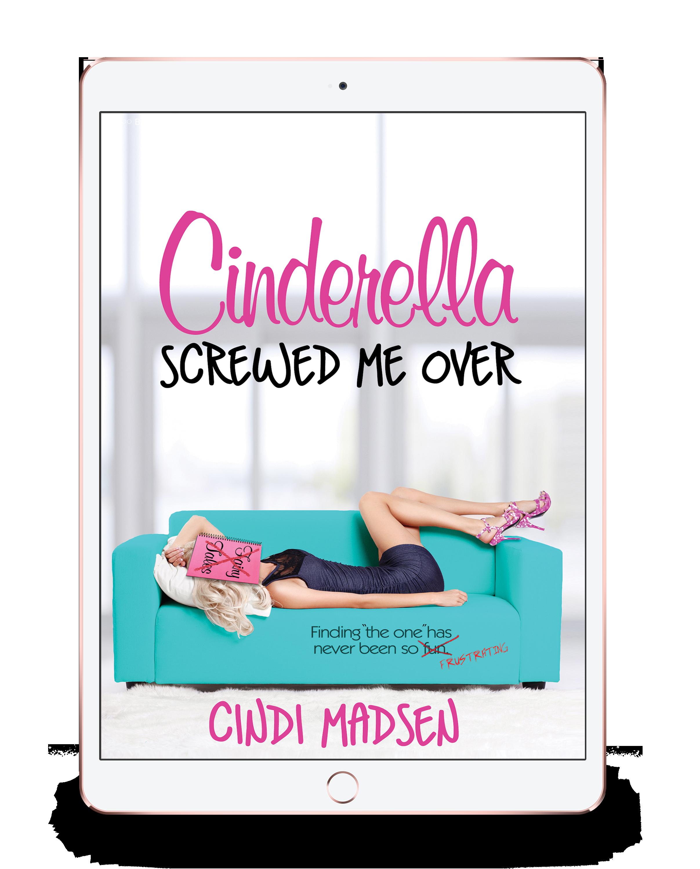 Cinderella Screwed Me Over iPad