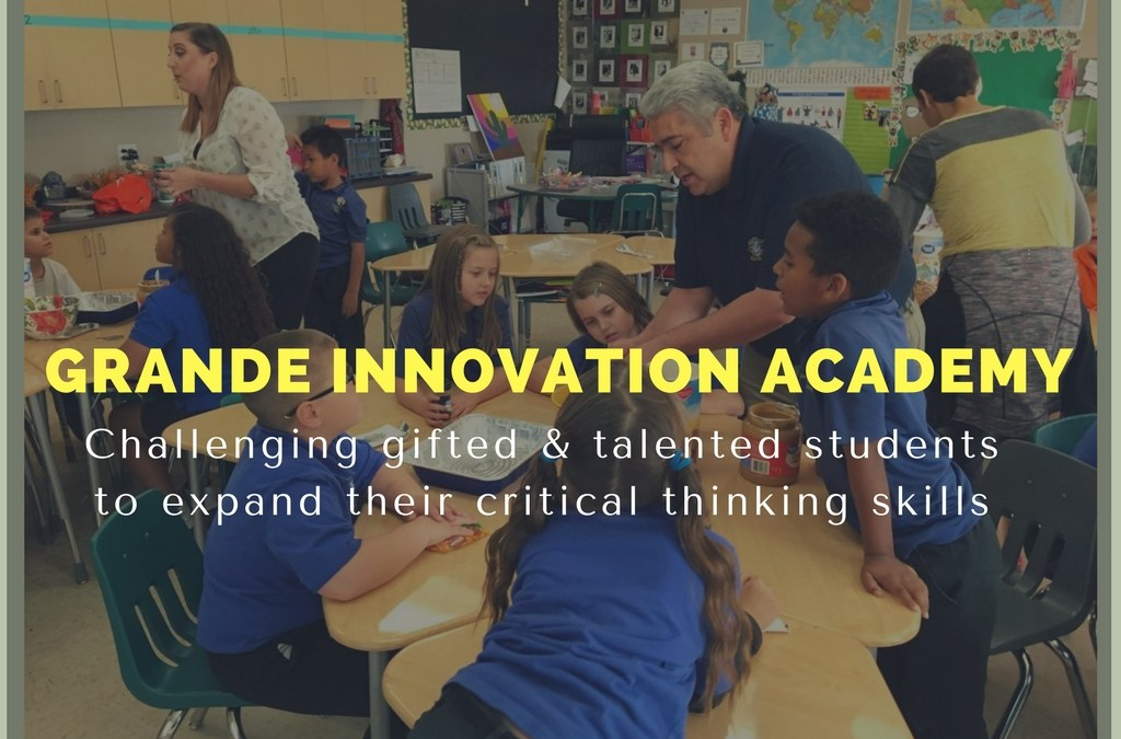 PUSHING G/T STUDENTS PAST RIGHT OR WRONG ANSWERS: GRANDE INNOVATION ACADEMY