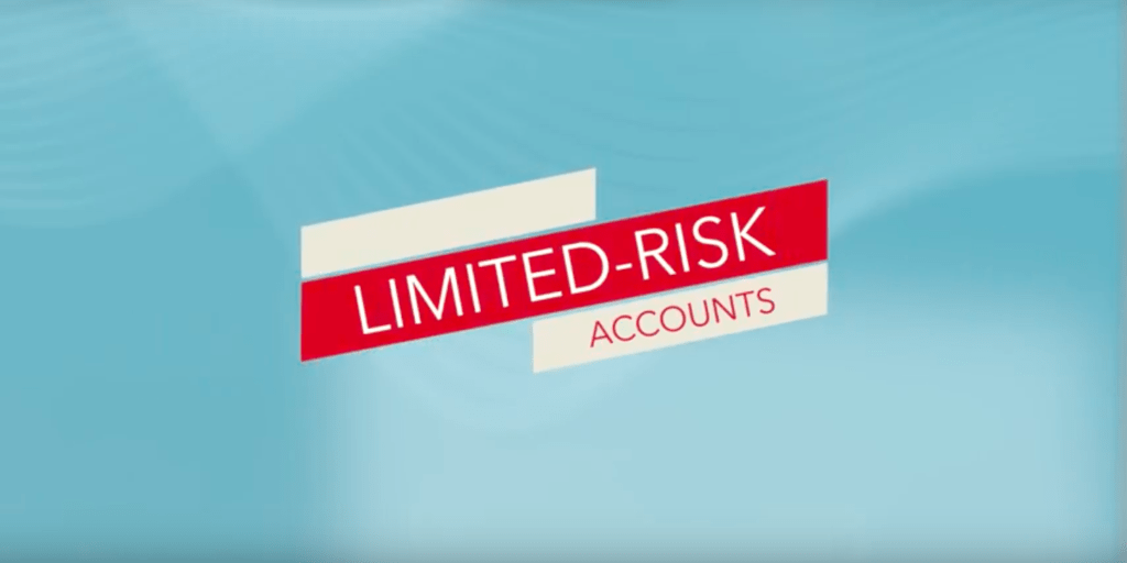 Limited risk accounts