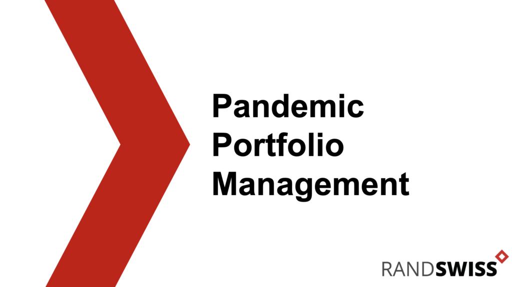 Pandemic portfolio management