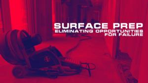 surface prep - eliminating opportunities for failure - decorative concrete training
