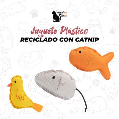 JUGUETE PLASTICO RECICLADO CON CATNIP