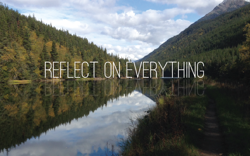Reflect on Everything