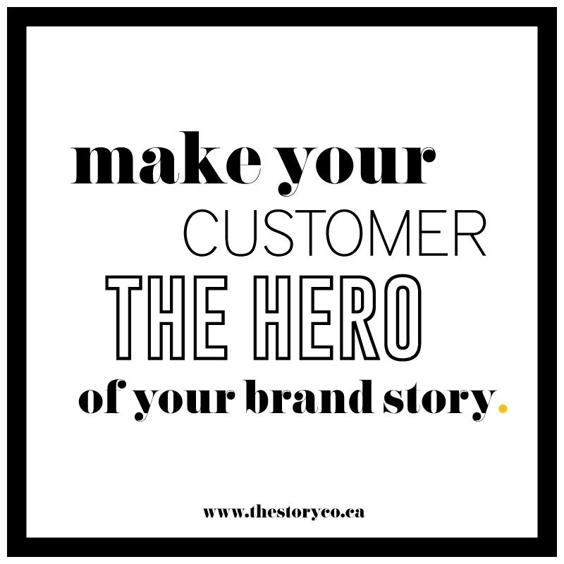 Make Your Customer The Hero