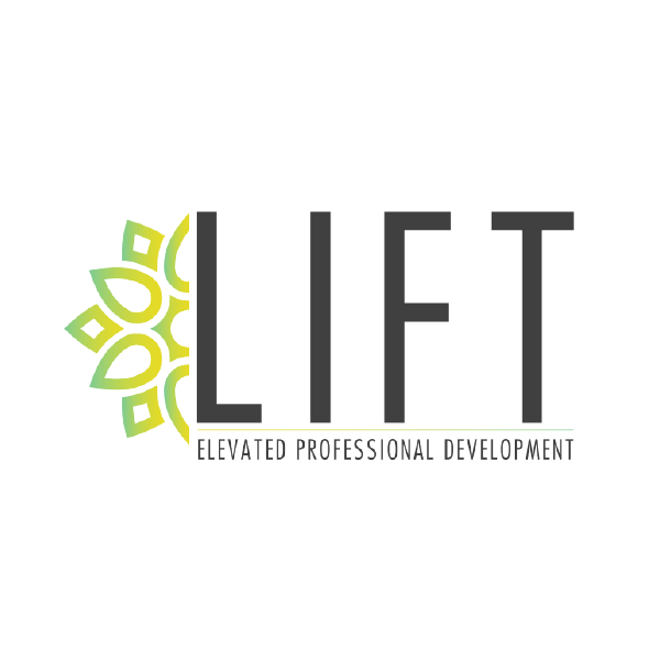LIFT ELEVATED PROFESSIONAL DEVELOPMENT