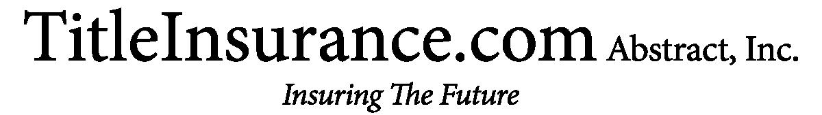 TitleInsurance.com Abstract, Inc.