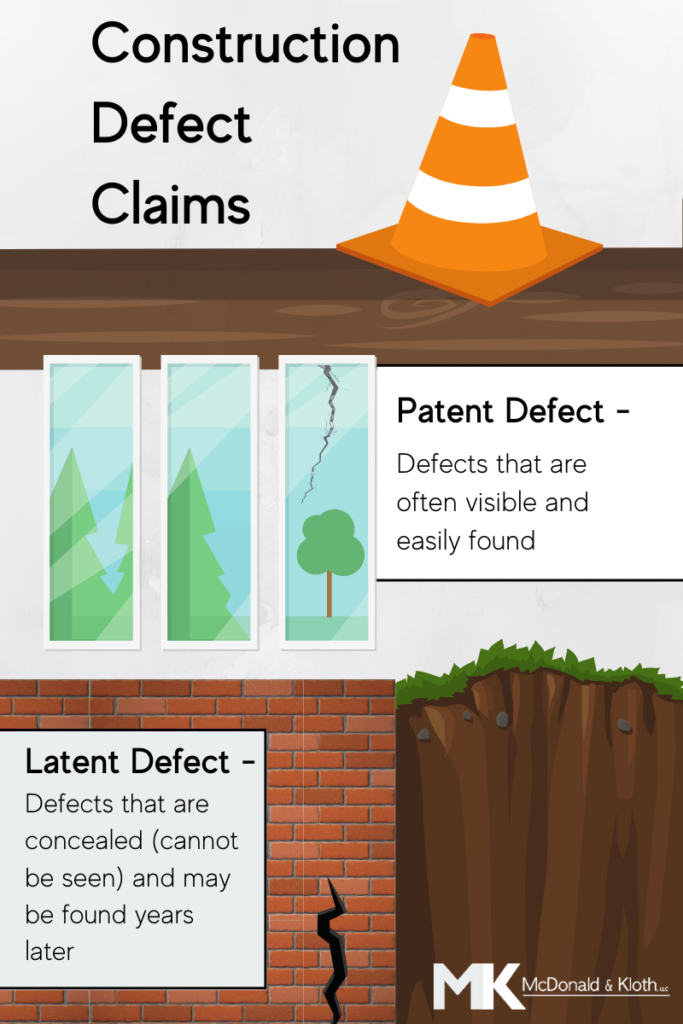 Construction defect claims may include patent or latent defects