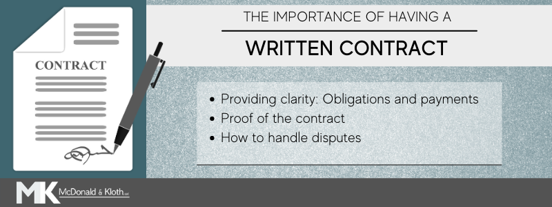 It is important to have your contracts in writing