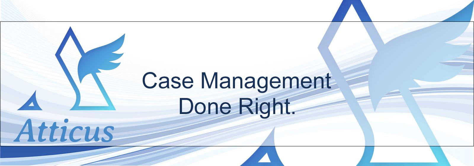 Atticus Case Management System - Case Management Done Right