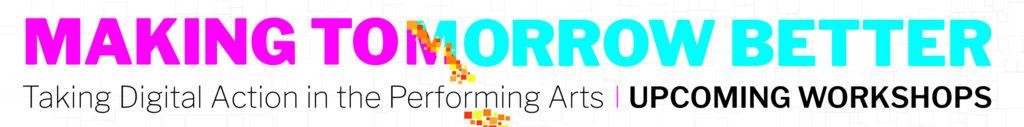 Making Tomorrow Better Digital Literacy and intelligence workshops