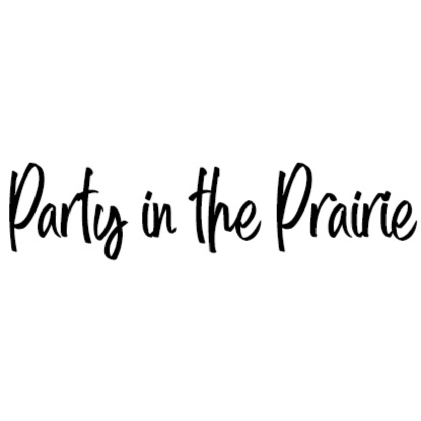 Party In The Prairie