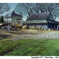 Farmyard is an original 24 x 36 inches figurative landscape oil painting © 1977 Marv Espe. Farm scene with house and barn and horses and chickens in the yard.